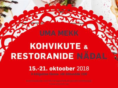 UMA MEKK kohvikute ja restoranide nädal 2018